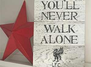 You'll Never Walk Alone Sign | rusticgems.co.uk